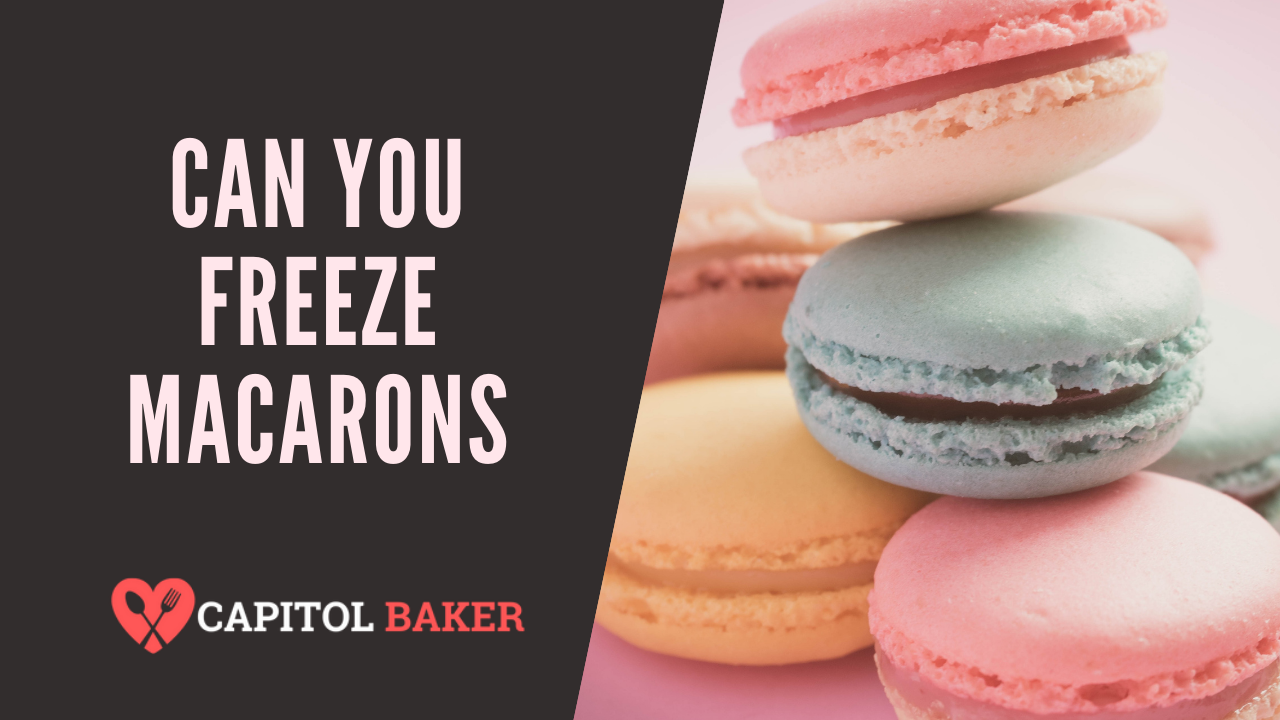 Can You Freeze Macarons (Plus Helpful Tips that Pros Use)