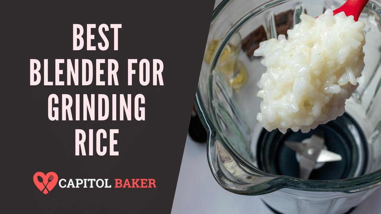 best blender for grinding rice