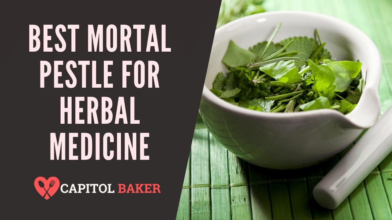 best mortar pestle for herbal medicine