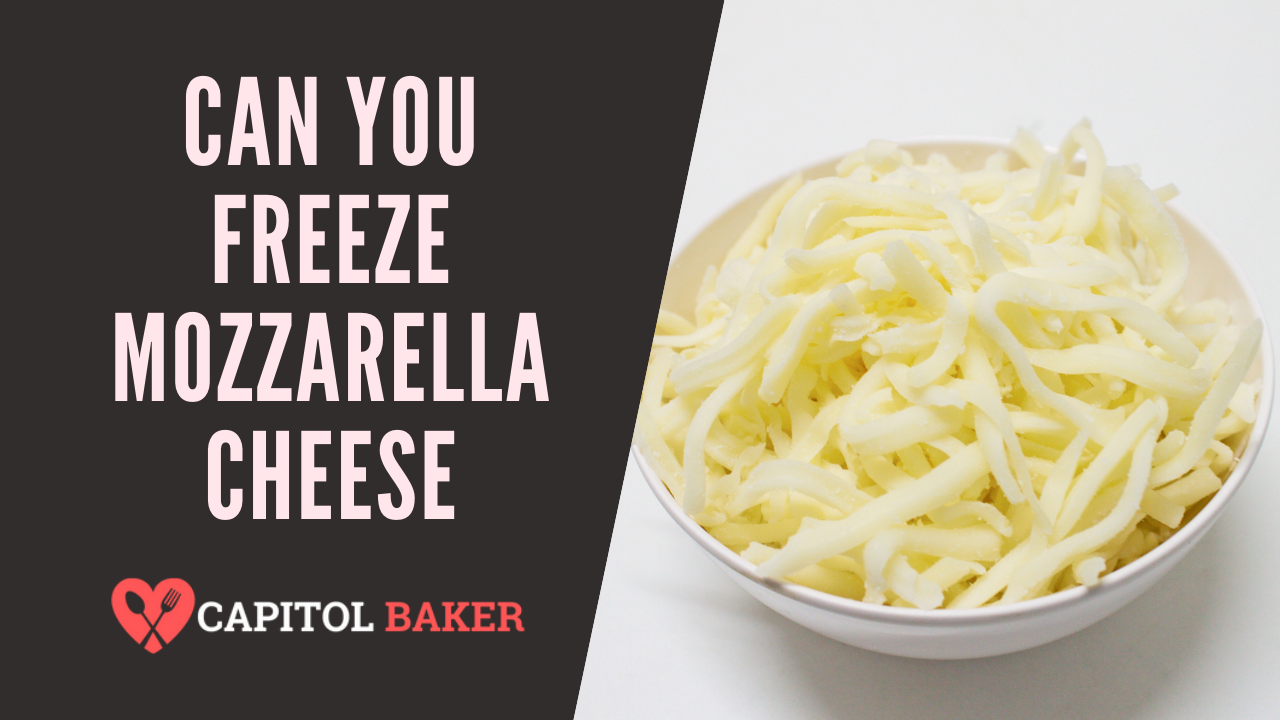can you freeze mozarella cheese